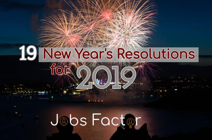 19 New Year's Resolutions for 2019