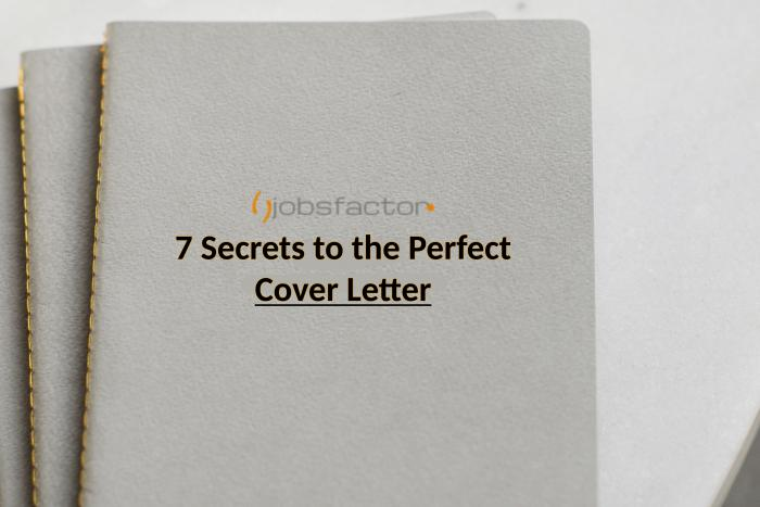 7 Secrets to the Perfect Cover Letter
