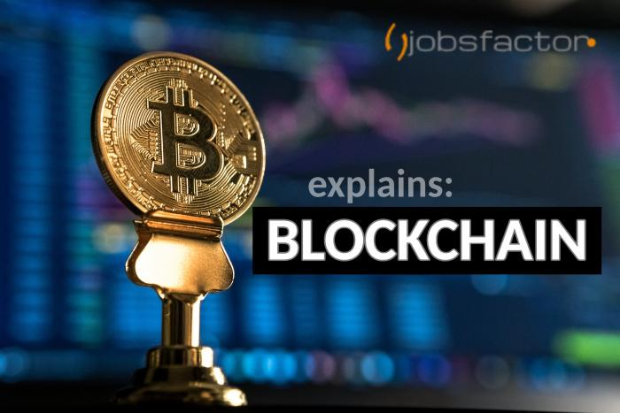 JobsFactor Explains: Blockchain