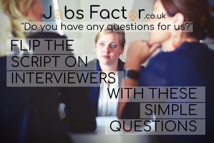 Flip the Script on Interviewers