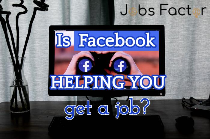 Is Facebook HELPING You Get A Job?